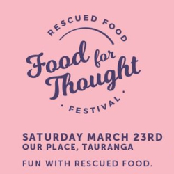 FOOD FOR THOUGHT RESCUED FOOD FESTIVAL